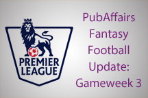 PubAffairs Fantasy Football League Standings: Gameweek 3