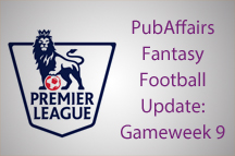 PubAffairs Fantasy Football League Standings: Gameweek 9