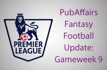 PubAffairs Fantasy Football League Standings: Gameweek 9