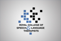Royal College of Speech and Language Therapists (RCSLT)
